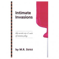 Intimate Invasion - The Erotic Ins and Outs of Enema Play