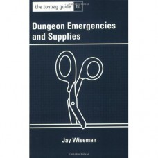 The Toybag Guide to Dungeon Emergencies